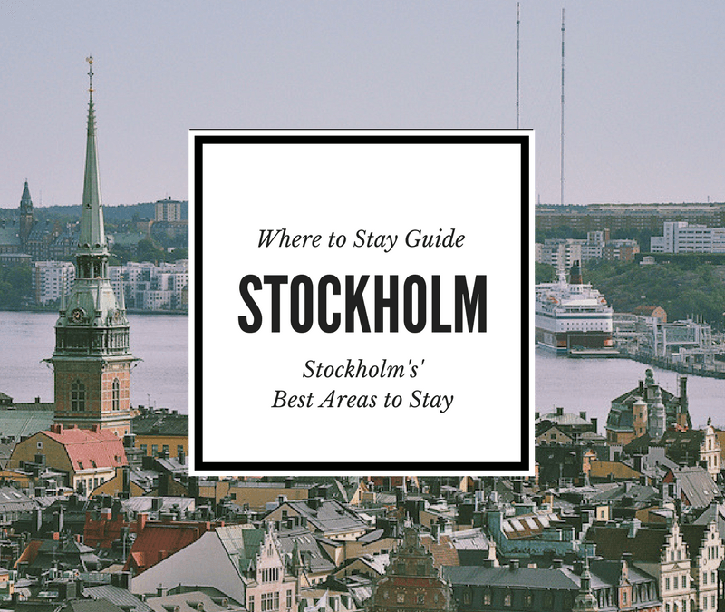Where to Stay in Stockholm: Stockholm Sweden's Best Areas to Stay