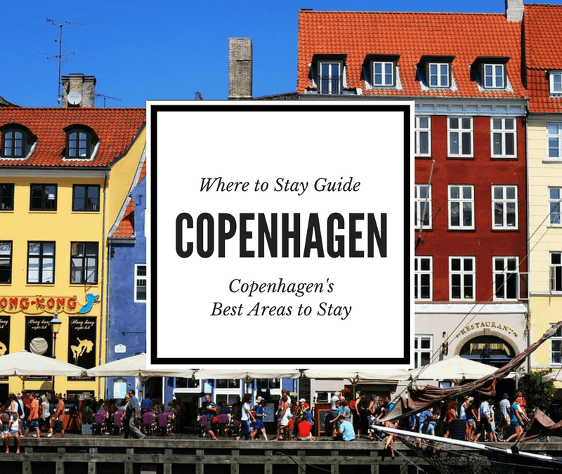 Where to Stay in Copenhagen: Copenhagen's Coolest Neighborhoods