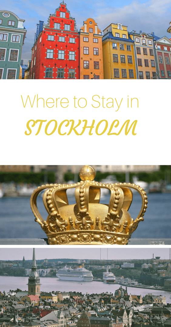 Where to Stay in Stockholm Sweden