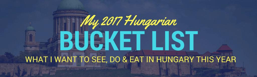 Hungary Bucket List