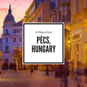 Pécs Hungary Pictures Feature Image