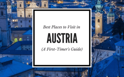 First-Time Guide to Austria: The 4 Best Places to Visit in Austria