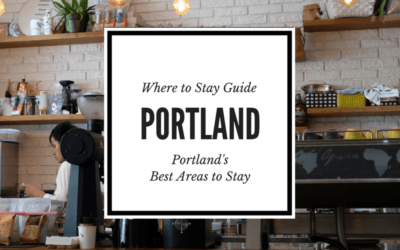 Where to Stay in Portland, Oregon: Portland's Coolest Neighborhoods