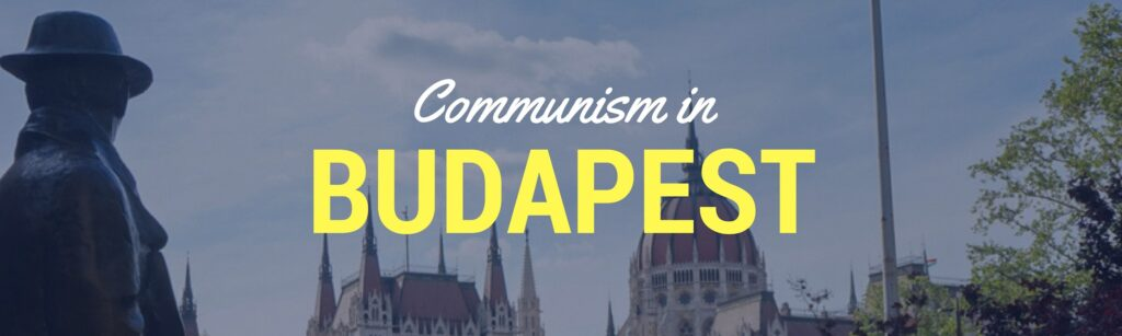 Communism Tour Budapest Header