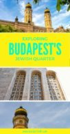 Pinterest Pin about Budapest's Jewish Quarter