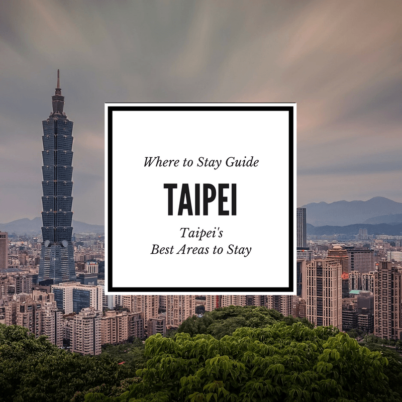 Where to Stay in Taipei Feature Image
