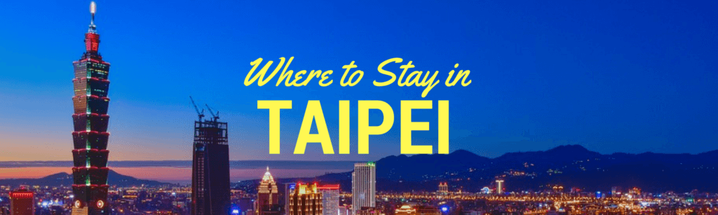 Where to stay in Taipei Guide Image