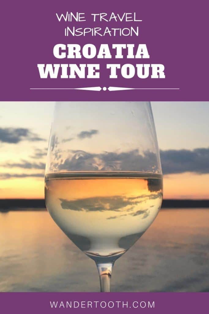 PINTEREST PIN ABOUT CROATIA WINE TOUR