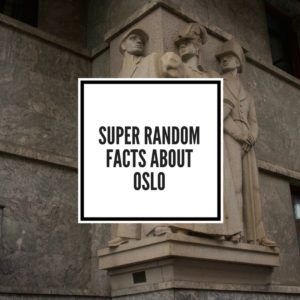 Super Random Facts about Oslo Featured Image
