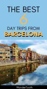 Day Trips from Barcelona Pinterest Pin