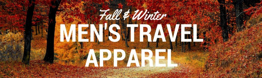 Men's Fall and Winter Travel Apparel