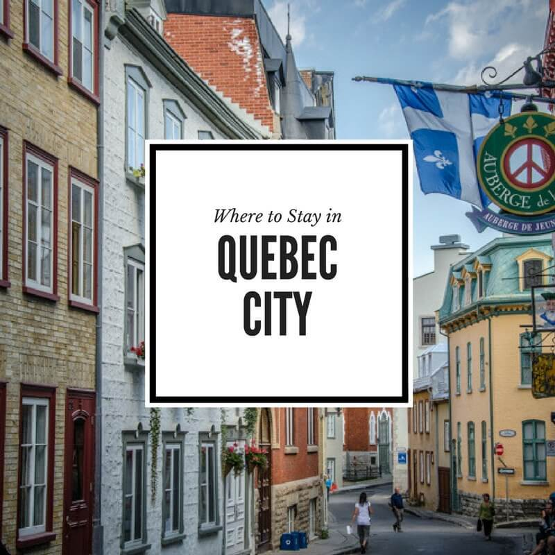 Where to Stay in Quebec City Feature Image