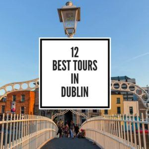 Best Tours in Dublin Feature Image