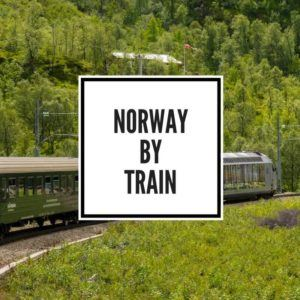 Norway by Train Feature Image