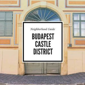 Budapest Castle District Guide feature image