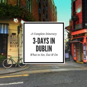 Dublin in 3 Days Feature Image