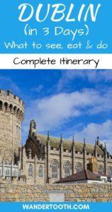 Dublin in 3 Days Pinterest Pin