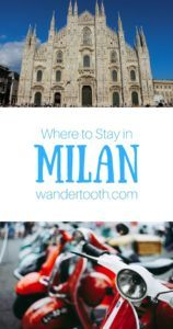 Where to Stay in Milan Italy Pinterest