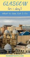 One Day in Glasgow Pinterest Pin