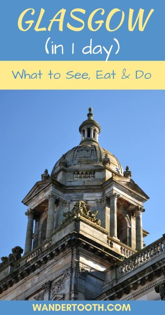 One Day in Glasgow Pinterest Pin 3