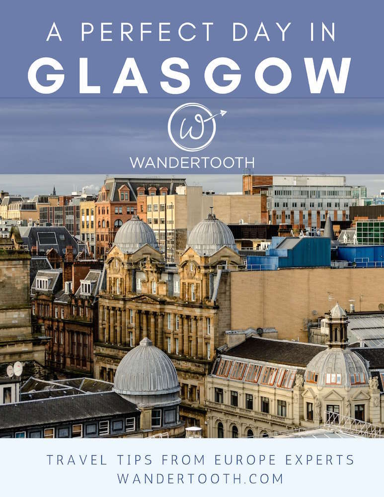 Perfect Day in Glasgow Itinerary Cover
