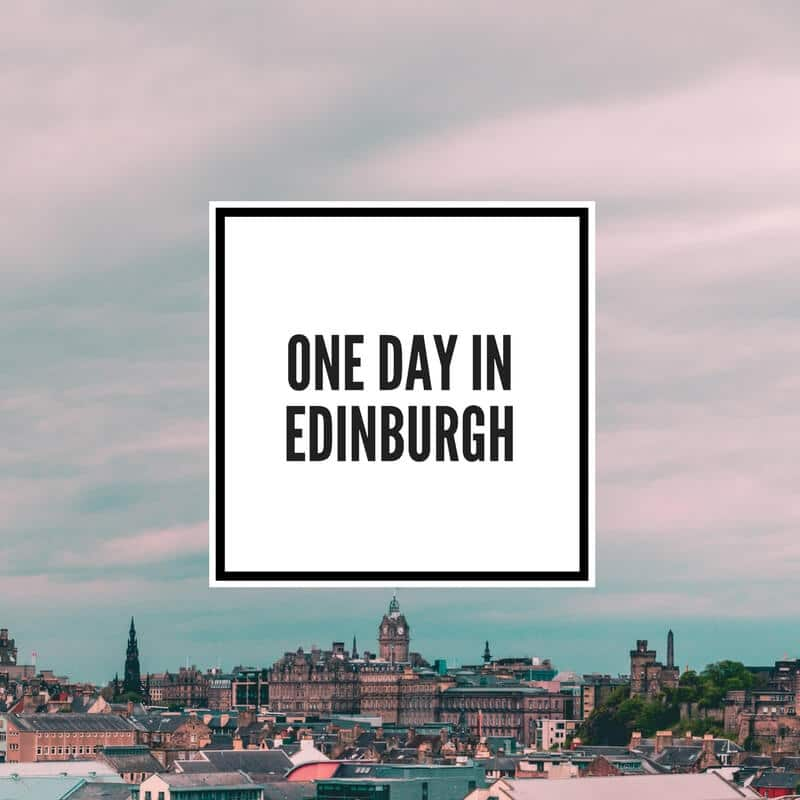 One Day in Edinburgh Feature Image