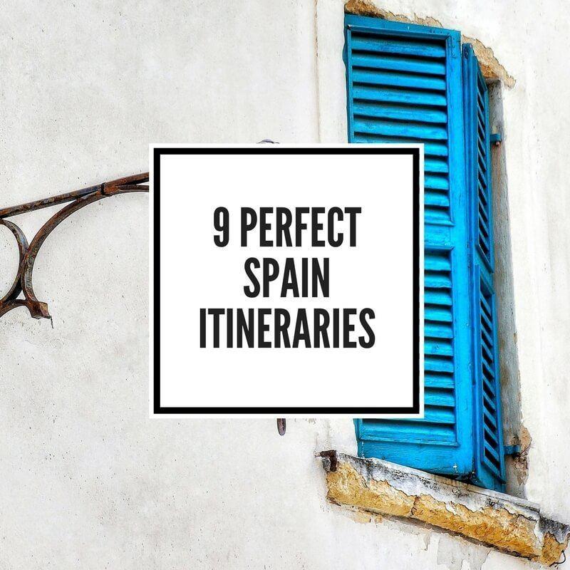 Perfect Spain Itinerary Spain Trip Ideas