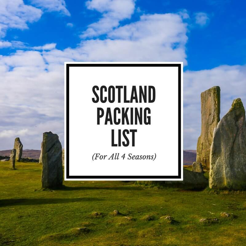 Scotland Packing List for all Seasons