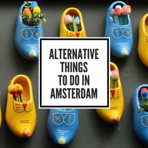 22 Alternative Things to do in Amsterdam