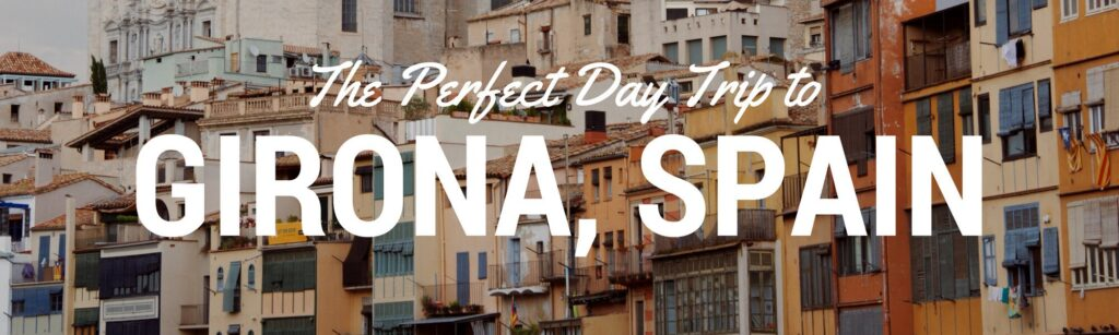 Take the train from Barcelona to Girona