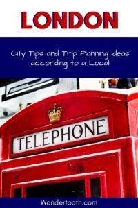 Get London City tips from a local to help plan your trip