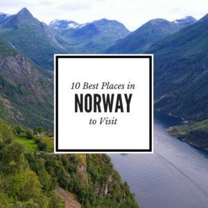 The 10 best places to see in Norway