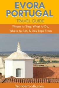Heading to Evora Portugal? Explore the best of Evora with this guide! We share the best things to do in Evora, where to eat in Evora, and where to stay in Evora Portugal. #Evora #Portugal #Europe #Travel