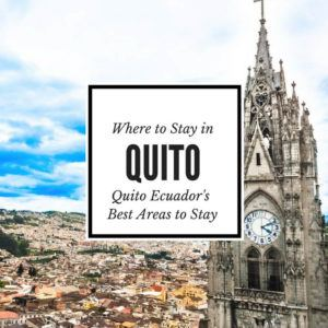 Our where to stay in Quito guide will help you find the best places to stay in Quito Ecuador