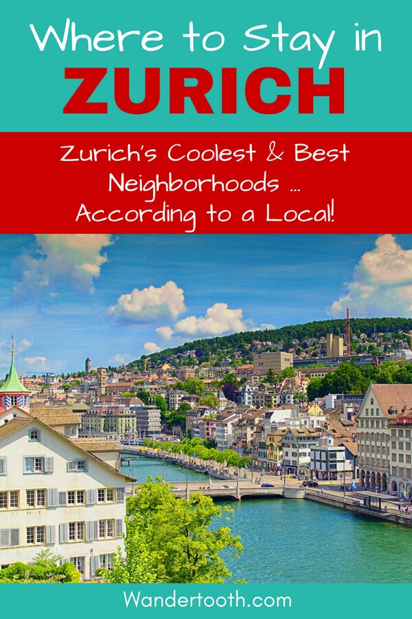 Where to Stay in Zurich Switzerland (According to a Local). A Zurich Travel Guide That Explains Zurich's Best Areas to Stay. If You're Planning a Trip to Zurich, Use This Guide to Plan The Best Place to Stay in Zurich. Written by a Local Travel Writer. Includes Zurich Hotel Recommendations. Click to Read the Zurich Travel Guide! Best Areas to Stay in Zurich I Zurich's Coolest Neighborhoods I Zurich Hotels #Zurich #Switzerland #Hotels #Europe #Travel