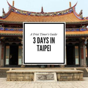 Experience all the food in Taipei Taiwan over 3 wonderful days