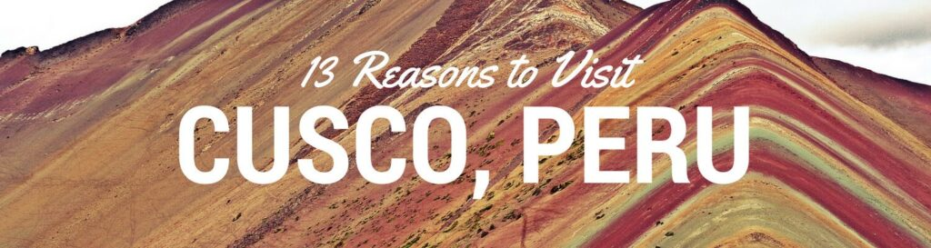 Visit Cusco on your Peru holiday