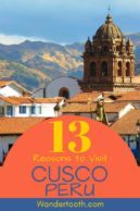 Planning a trip to Cusco Peru? This Cusco travel guide includes everything you need to get excited about your trip! From the amazing landscapes and trekking opportunities to the markets, food, and shopping, we've put together 13 reasons to visit Cusco.