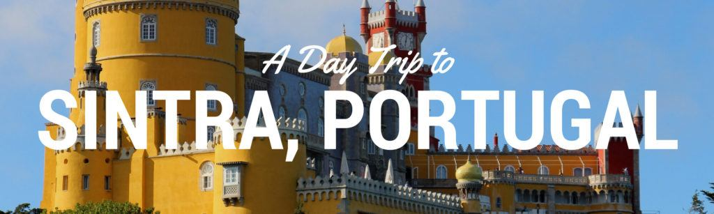 How to spend a day in Sintra from Lisbon