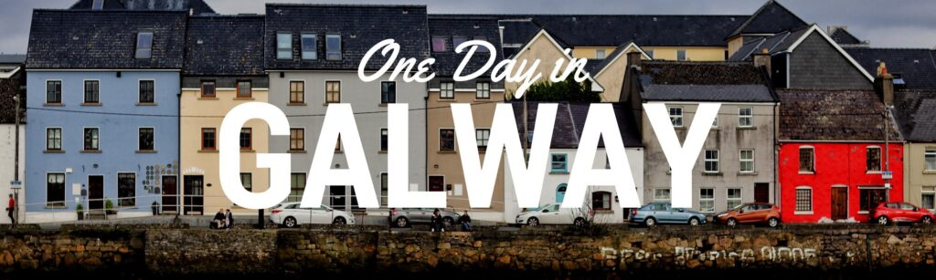 what to see in Galway