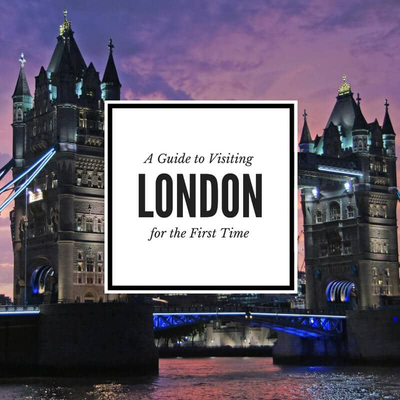 first time visiting London guide