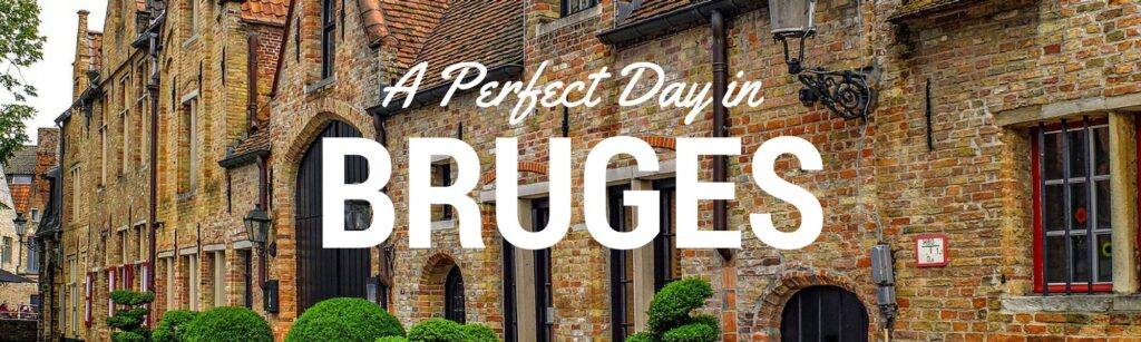 Things to see in Bruges in one day