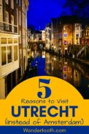 Planning a trip to the Netherlands? Find out why you shouldn't leave Utrecht off your itinerary! If you're considering visiting Utrecht and asking yourself, Is Utrecht Worth Visiting, find out why American expats in the Netherlands think you should visit Utrecht, the differences between visiting Utrecht vs Amsterdam, and why you really don't have to choose between Utrecht or Amsterdam on your next Dutch holiday! Click to Read! #Utrecht #Amsterdam #DayTrip #Europe #Travel