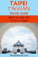 Planning a trip to Taipei Taiwan? This Taipei travel guide includes everything you need to spend between 1 and 3 days in Taipei. Includes the best things to do in Taipei, Taipei food to eat, and fun activities to stay busy. Click to plan your Taipei trip! #taipei #taiwan #taipeifood #taipeitravel #travel #asia