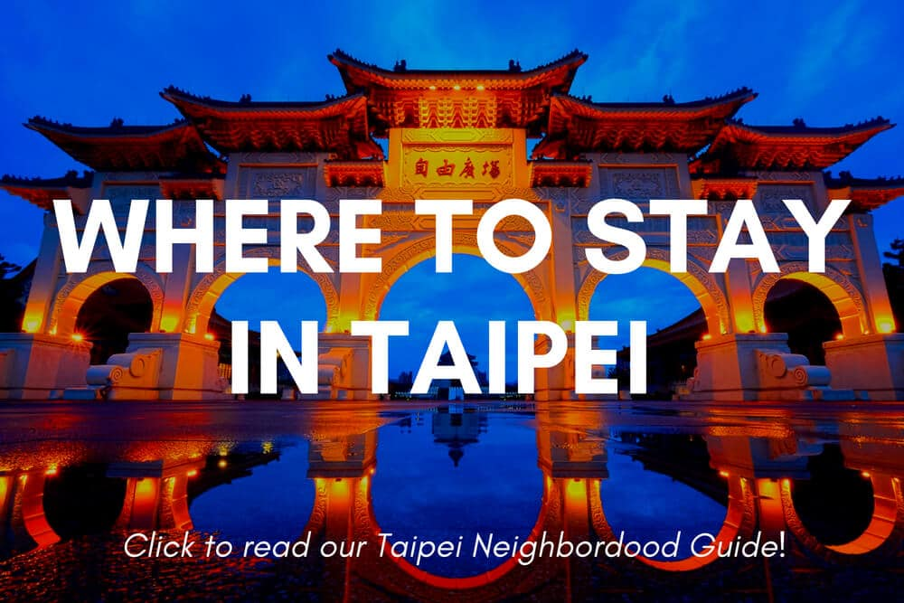 Where to stay in Taipei