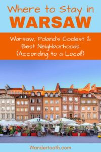 Where to Stay in Warsaw, Poland (According to a Local). A Warsaw Travel Guide That Explains Warsaw's Best Areas to Stay. If You're Planning a Trip to Warsaw, Use This Guide to Plan The Best Place to Stay in Warsaw. Includes Warsaw Hotel Recommendations. Click to Read the Warsaw Travel Guide! Best Areas to Stay in Warsaw I Warsaw's Coolest Neighborhoods I Warsaw Hotels I #Warsaw #Poland #Hotels #Europe #Travel via @WanderTooth
