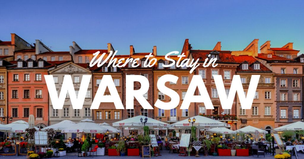 Where to Stay in Warsaw Poland