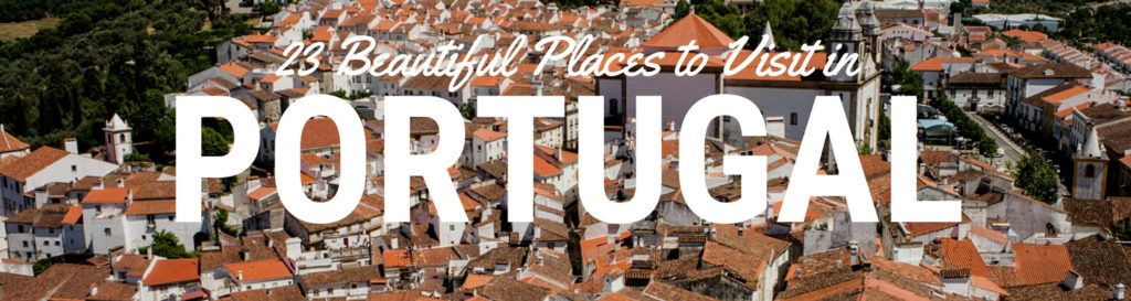 A blog about the best places to visit in Portugal