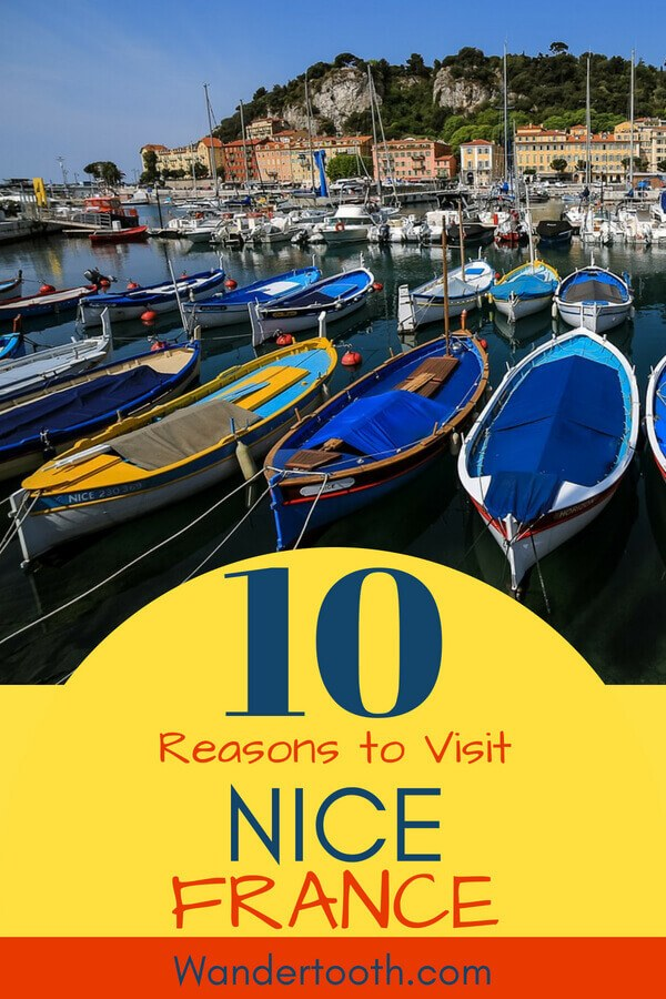 Dreaming of the French Riviera? Click to read our 10 reasons why you should visit Nice, France. Fabulous food, a gorgeous old town, and world-famous art - Nice makes a perfect city break and worthwhile stop on your France vacation. #France #FrenchRiviera #CoteAzur #Nice #Travel #CityBreak #Vacation