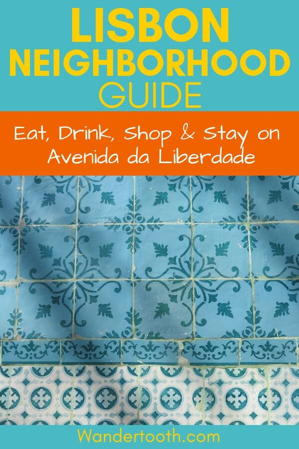 Local's Guide to Exploring the Avenida da Liberdade Lisbon: Eat, drink, stay and shop in Lisbon's Avenida Liberdade area! Includes tips to making the most of your time in this central and luxe Lisbon area. #Lisbon #Europe #Portugal #Travel #Travelguide #Citybreak